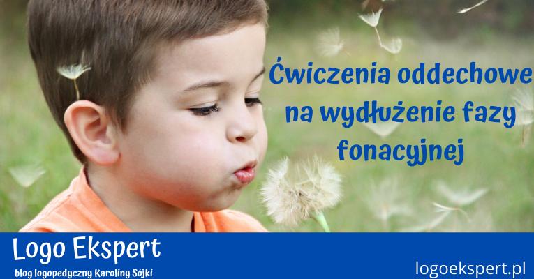 Ćwiczenia oddechowe na wydłużenie fazy fonacyjnej w formie zabaw logopedycznych dla dzieci od 3 roku życia